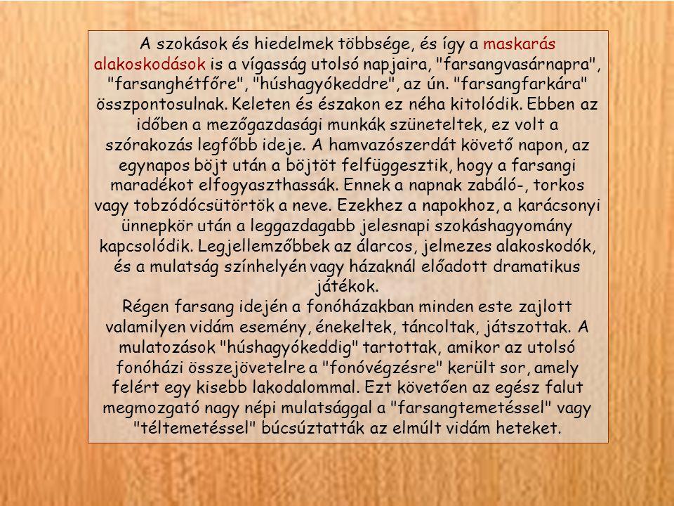 """Forrás: A nagy csoport """"Belebújunk maskarába farsangoló témahét tevékenységeiről készült képanyag Összeállította: Lakatos Cecília Slavonics Csabáné Bükkösd, 2013."""