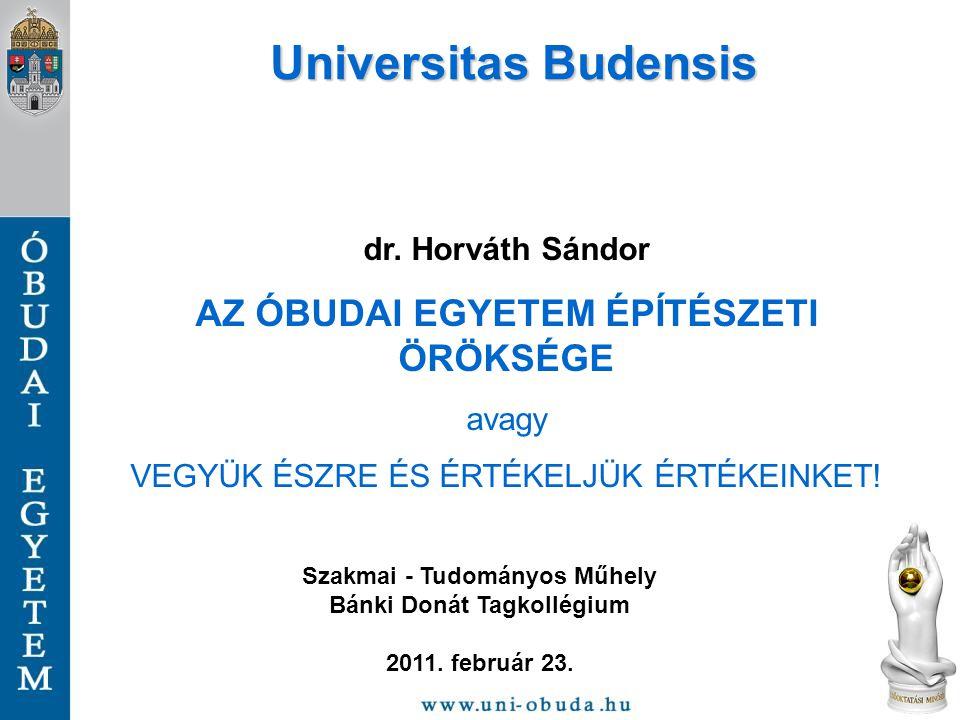 12 1414 nyarán az egyházszakadást felszámoló konstanzi zsinaton az akkor létezett 14 európai egyetem között az Óbudai Egyetem is képviseltette magát.