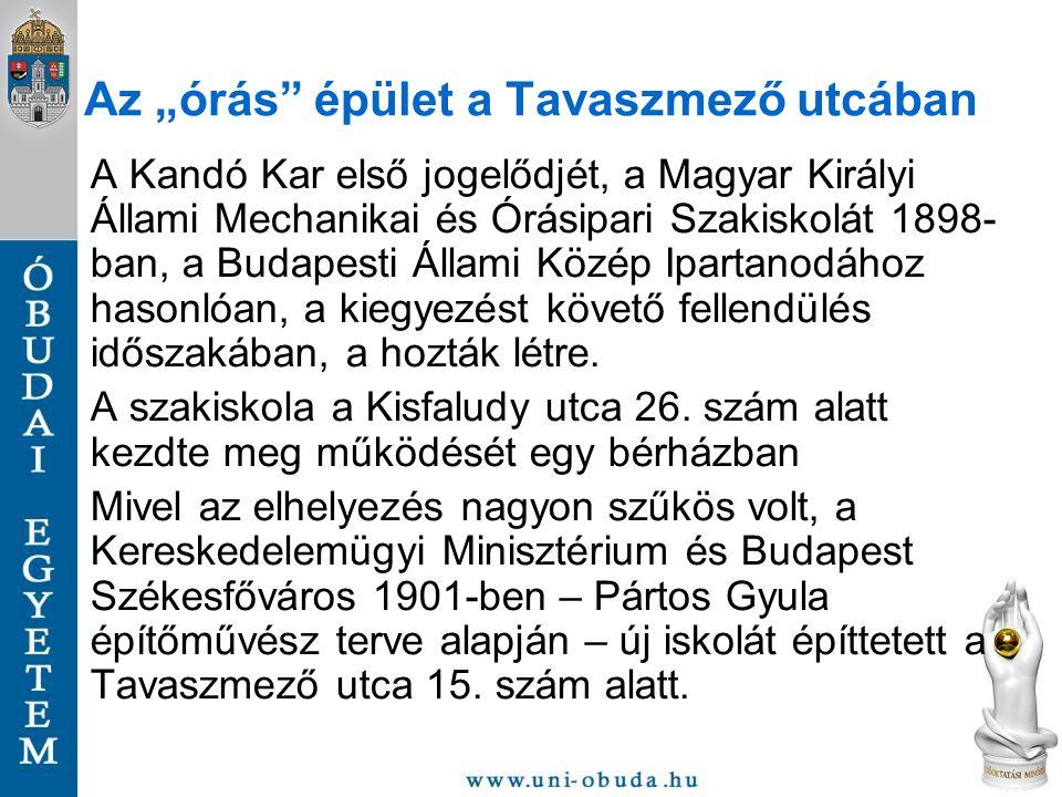 A Kandó Kar első jogelődjét, a Magyar Királyi Állami Mechanikai és Órásipari Szakiskolát 1898- ban, a Budapesti Állami Közép Ipartanodához hasonlóan,