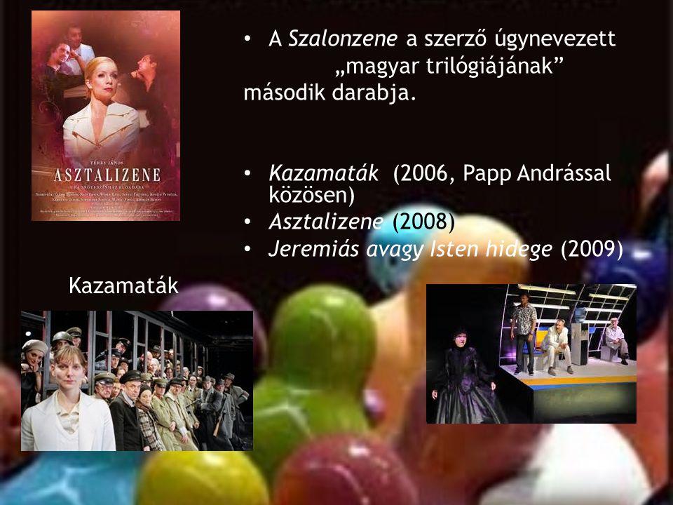 """Kazamaták • A Szalonzene a szerző úgynevezett """"magyar trilógiájának"""" második darabja. • Kazamaták (2006, Papp Andrással közösen) • Asztalizene (2008)"""