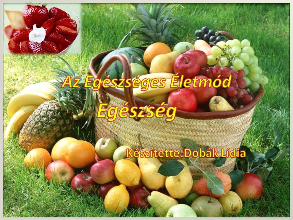 • A helyes táplálkozás kedvező hatásait hatékonyan egészíti ki a dohányzás teljes mellőzése, a rendszeres testmozgás.