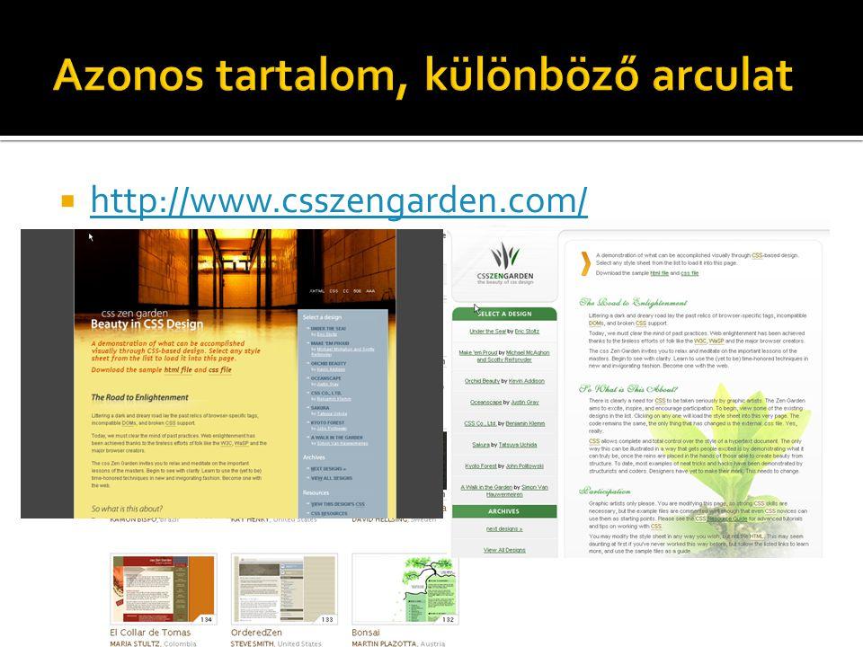  http://www.csszengarden.com/ http://www.csszengarden.com/