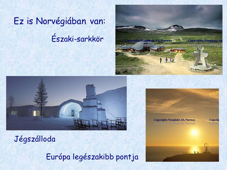 Ez is Norvégiában van: Északi-sarkkör Jégszálloda Európa legészakibb pontja
