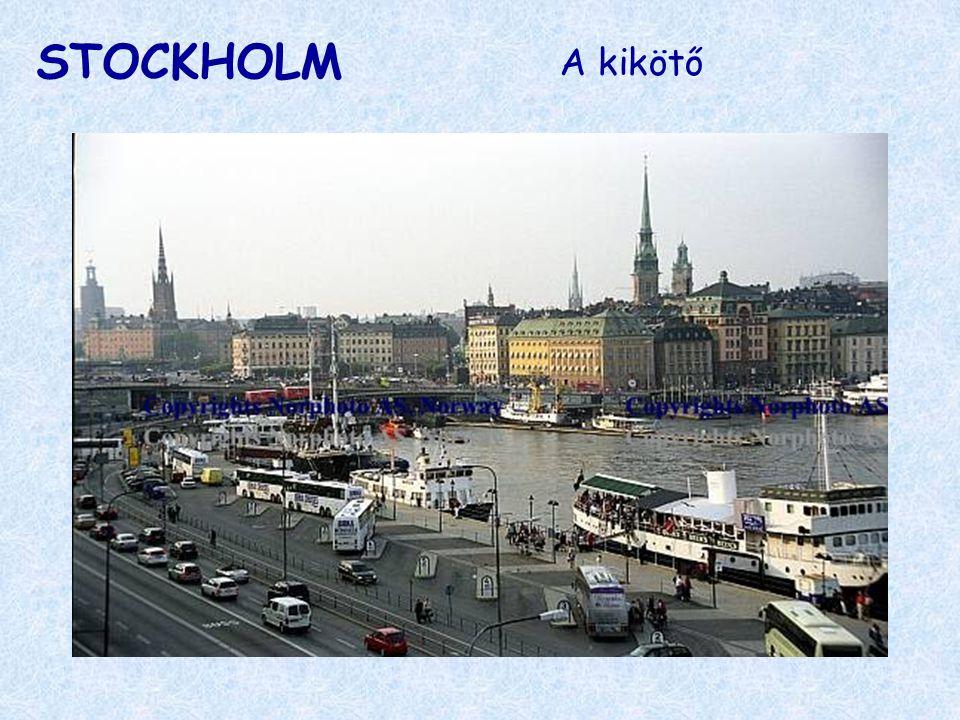 STOCKHOLM A kikötő