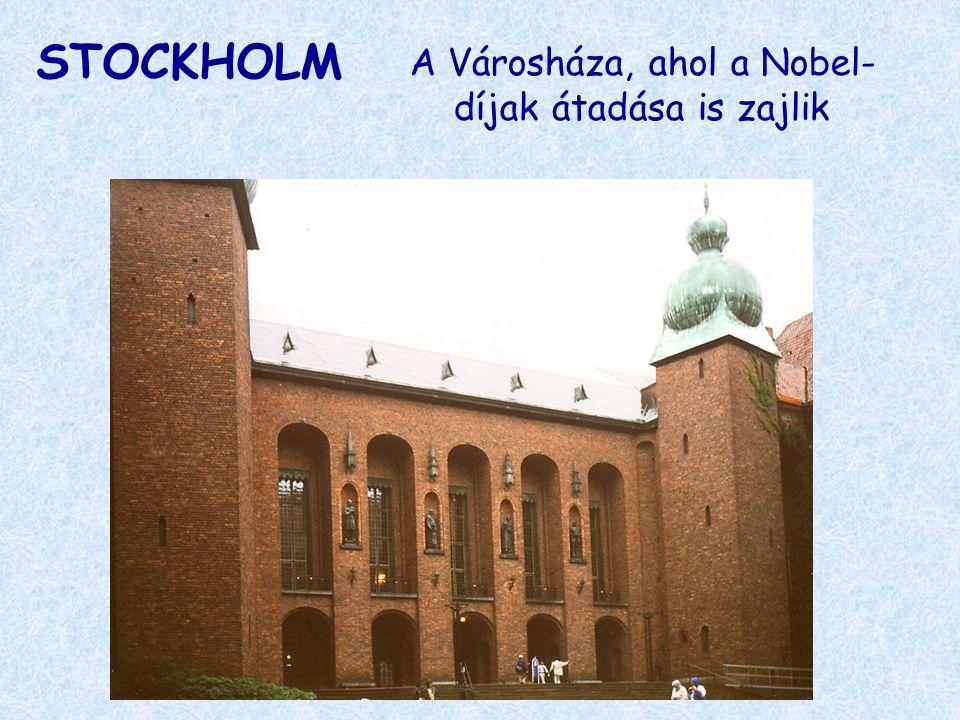 STOCKHOLM A Városháza, ahol a Nobel- díjak átadása is zajlik