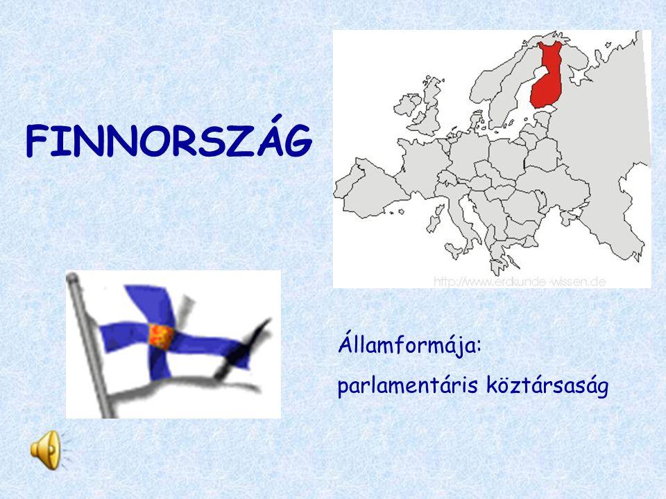 FINNORSZÁG Államformája: parlamentáris köztársaság