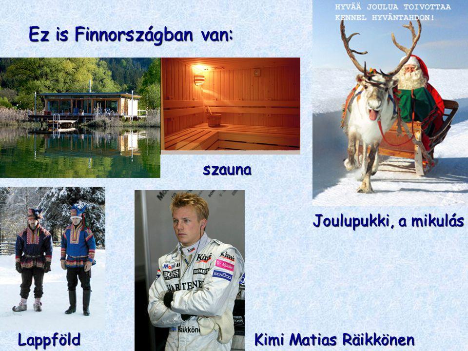 Ez is Finnországban van: Joulupukki, a mikulás szauna Lappföld Kimi Matias Räikkönen