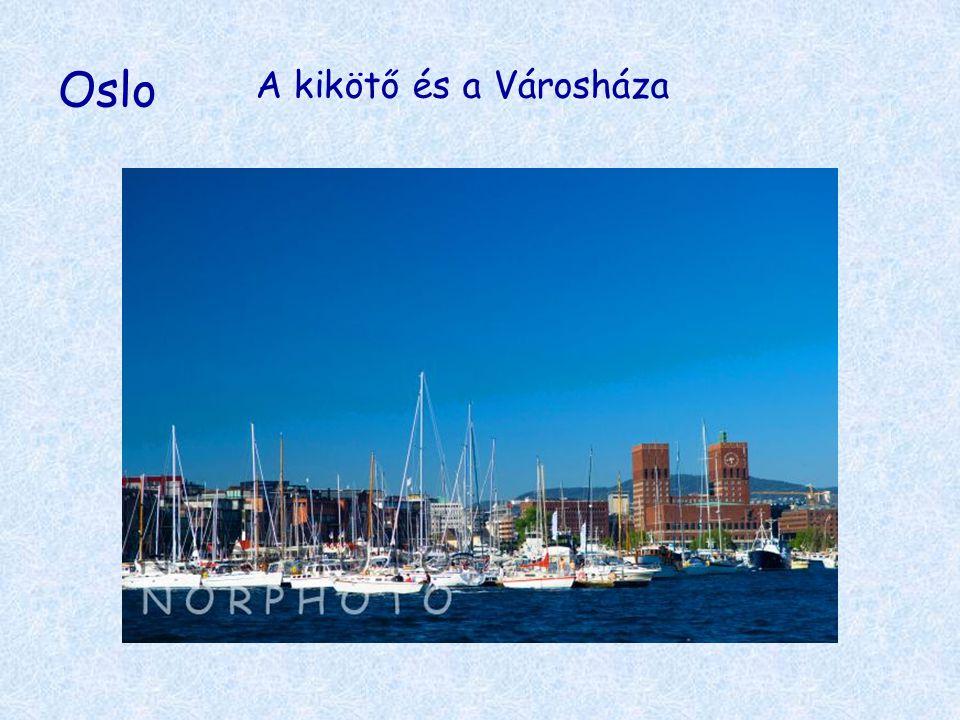Oslo A kikötő és a Városháza
