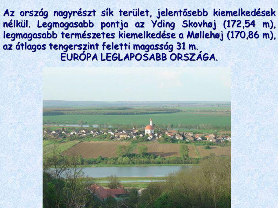 Az ország nagyrészt sík terület, jelentősebb kiemelkedések nélkül. Legmagasabb pontja az Yding Skovhøj (172,54 m), legmagasabb természetes kiemelkedés