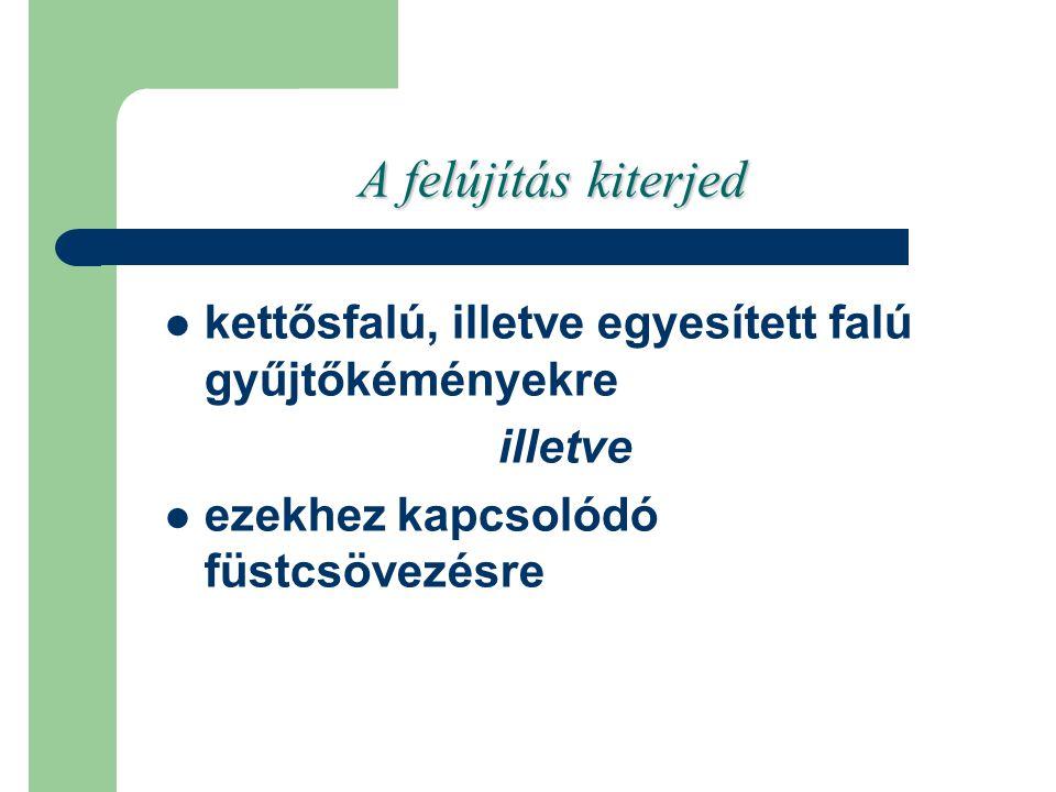 Felújítás hatása számokban Székesfehérváron Ha 2003 és 2006 között pályázott össze gyűjtőkémény felújításra kerül, akkor Székesfehérváron körülbelül 540 db problémamentes gyűjtőkémény lesz.