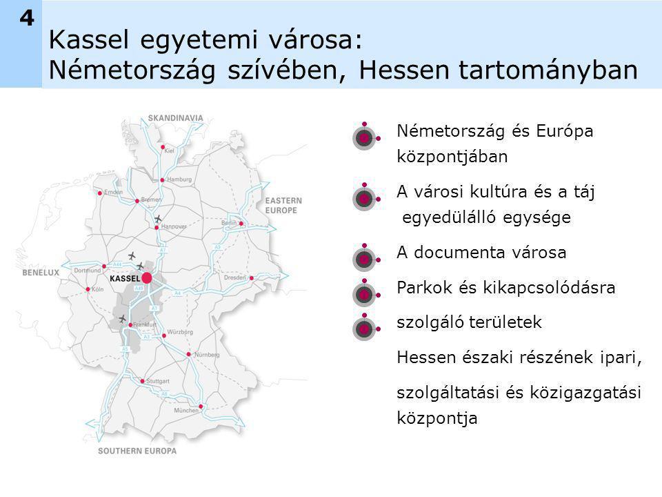 Kassel egyetemi városa: Németország szívében, Hessen tartományban Németország és Európa központjában A városi kultúra és a táj egyedülálló egysége A documenta városa Parkok és kikapcsolódásra szolgáló területek Hessen északi részének ipari, szolgáltatási és közigazgatási központja 4