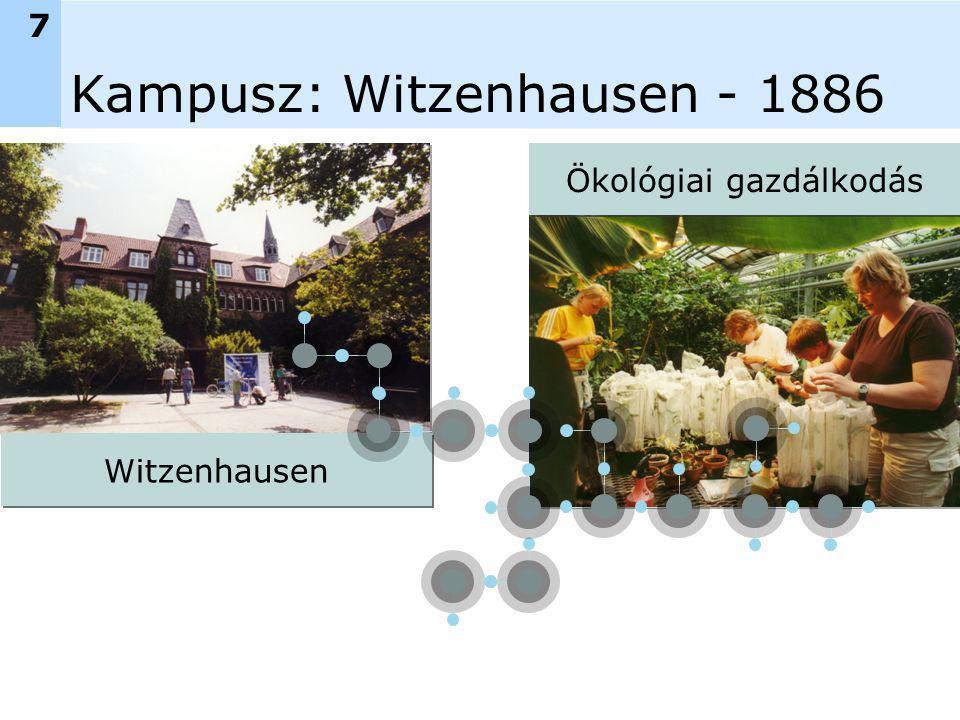 Kampusz: Witzenhausen - 1886 7 Witzenhausen Ökológiai gazdálkodás