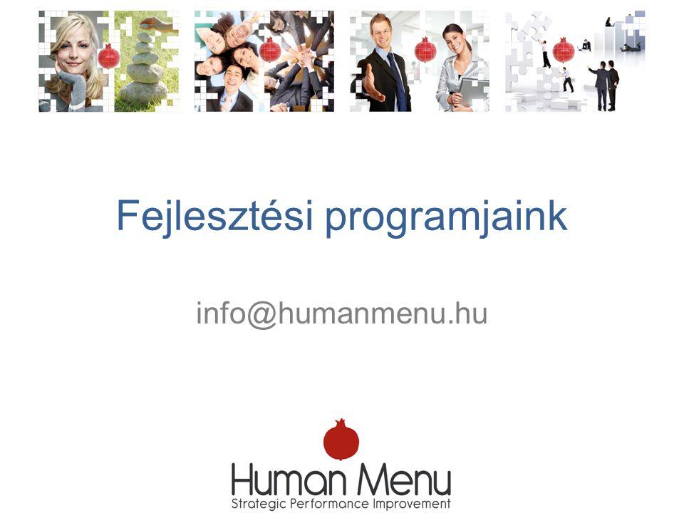 Fejlesztési programjaink info@humanmenu.hu