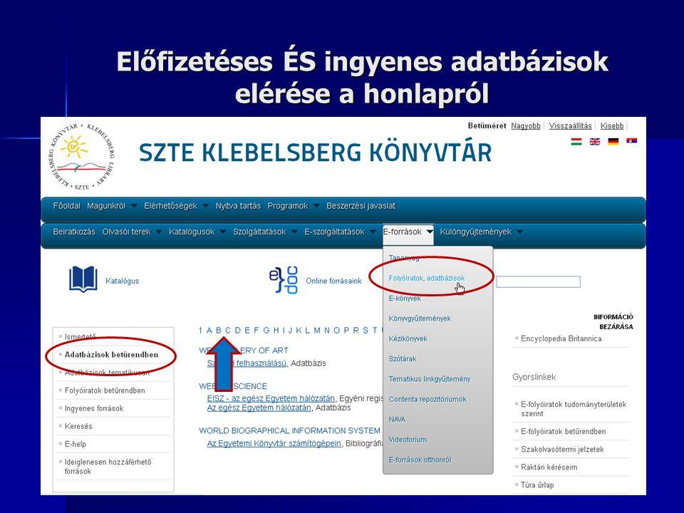 Előfizetéses ÉS ingyenes adatbázisok elérése a honlapról