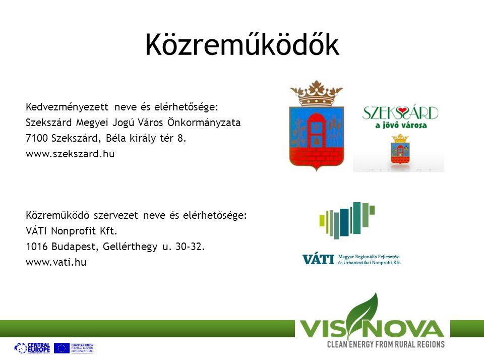 Közreműködők Kedvezményezett neve és elérhetősége: Szekszárd Megyei Jogú Város Önkormányzata 7100 Szekszárd, Béla király tér 8.