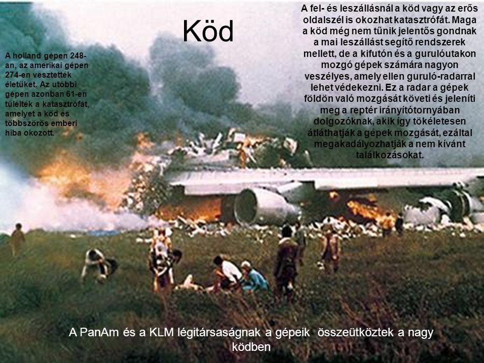 A repülőgép katasztrófák jelentős része a földön történik.