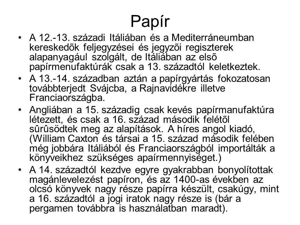 Papír •A 12.-13.