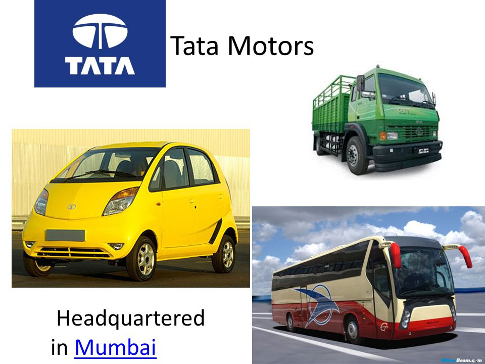 Tata Motors Headquartered in MumbaiMumbai