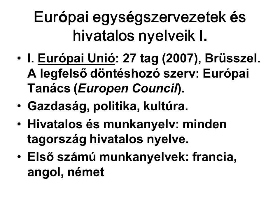 Európai egységszervezetek és hivatalos nyelveik II.