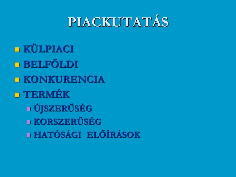 MARKETING MIX  1 P ( PRODUCT – TERMÉKPOLITIKA )  2 P ( PRICE – ÁRPOLITIKA )  3 P (PLACE - DISTRIBUTION – - ÉRTÉKESÍTÉSI RENDSZER )  4 P (PROMOTION – ELADÁSÖSZTÖNZÉS)  5 P ( PERSONAL – CONNECTION SZEMÉLYES ELADÁS )