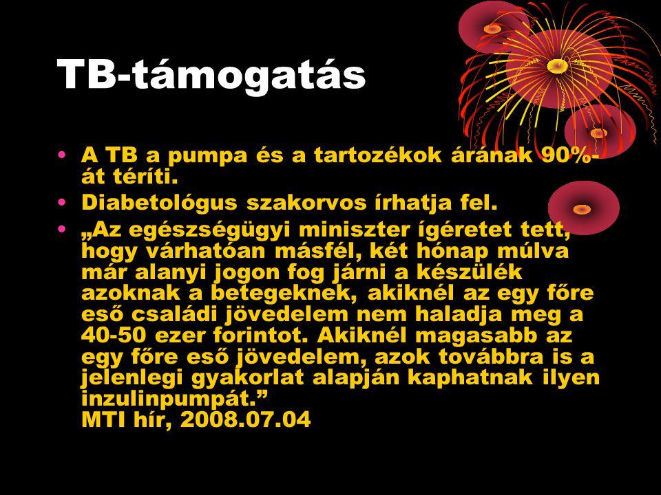TB-támogatás •A TB a pumpa és a tartozékok árának 90%- át téríti.