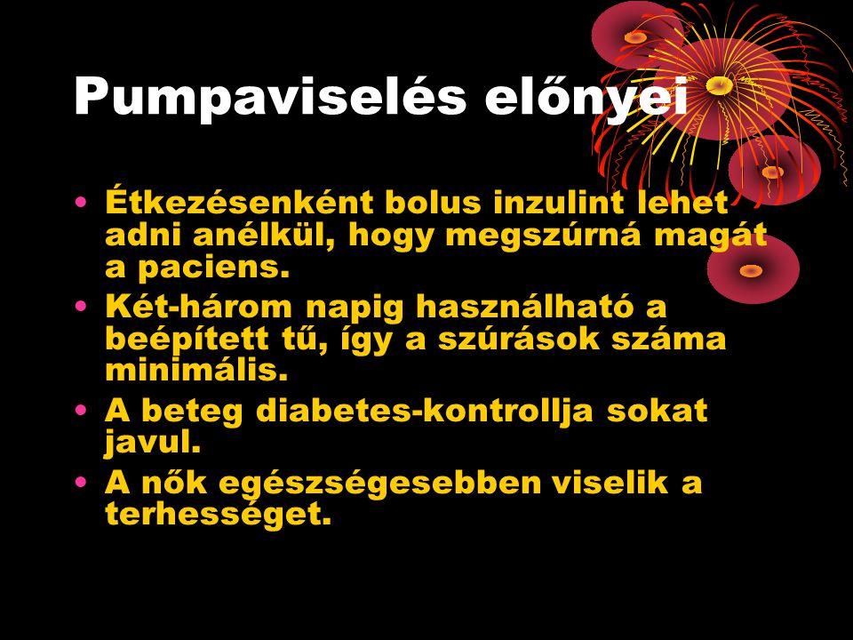 Pumpaviselés előnyei •Étkezésenként bolus inzulint lehet adni anélkül, hogy megszúrná magát a paciens.