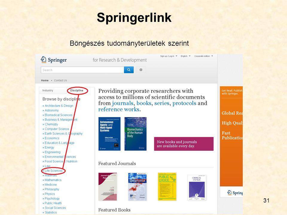 31 Springerlink Böngészés tudományterületek szerint
