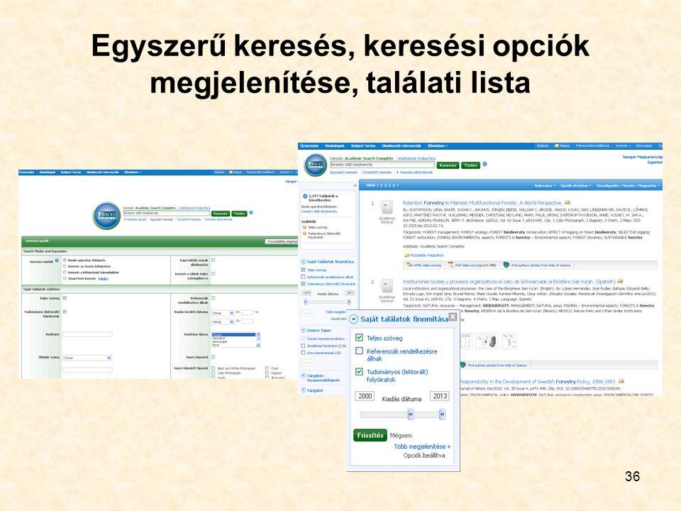 36 Egyszerű keresés, keresési opciók megjelenítése, találati lista