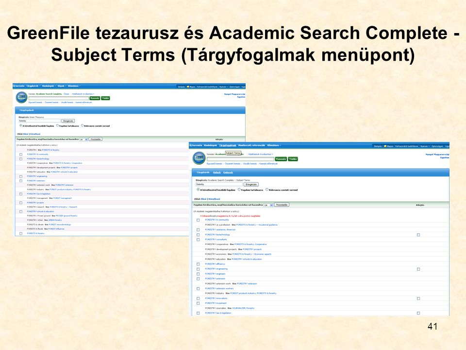 41 GreenFile tezaurusz és Academic Search Complete - Subject Terms (Tárgyfogalmak menüpont)