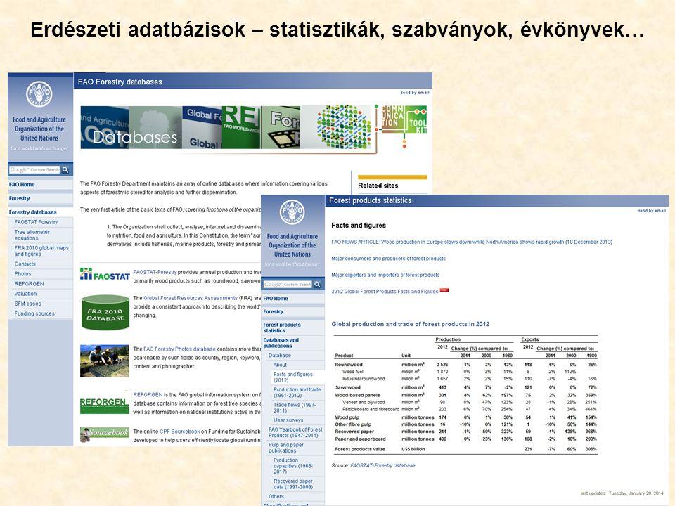 46 Erdészeti adatbázisok – statisztikák, szabványok, évkönyvek…