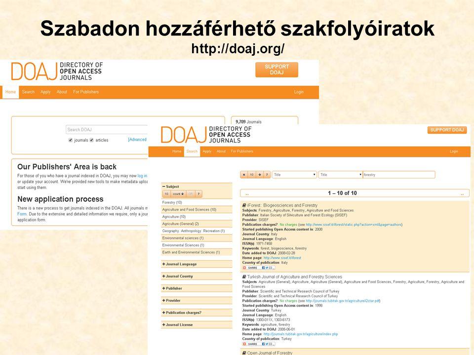 Szabadon hozzáférhető szakfolyóiratok http://doaj.org/ 49