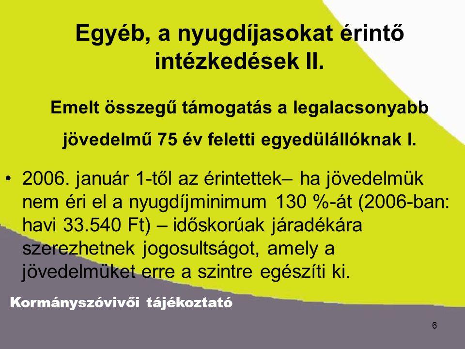 Kormányszóvivői tájékoztató 6 •2006.