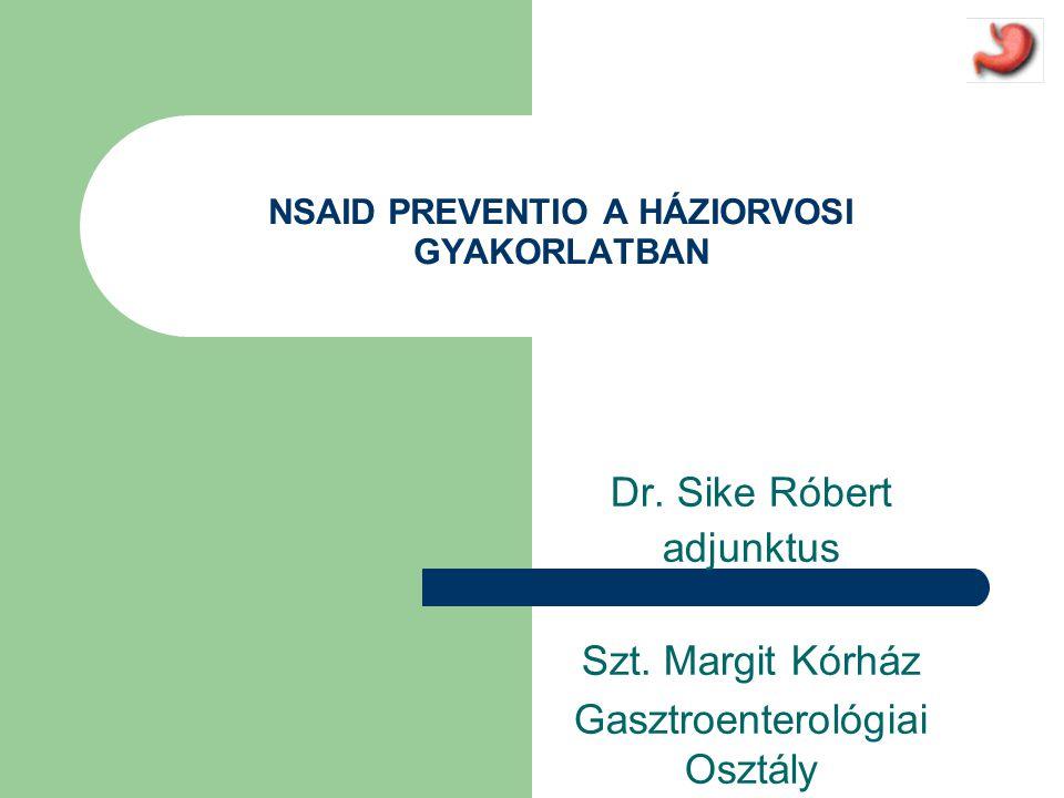 A non-steroid gyulladáscsökkentők alkalmazása Az NSAID-okat széles körben alkalmazzák fájdalom csillapításra és gyulladáscsökkentésre  Világszerte körülbelül 30 millió ember szed NSAID-ot naponta  A 65 év feletti populáció 10–20%-a szed rendszeresen vagy időszakosan NSAID-ot  Magyarországon 2002-ben 11 millió doboz NSAID fogyott, ami közel 150 millió terápiás napnak felelt meg