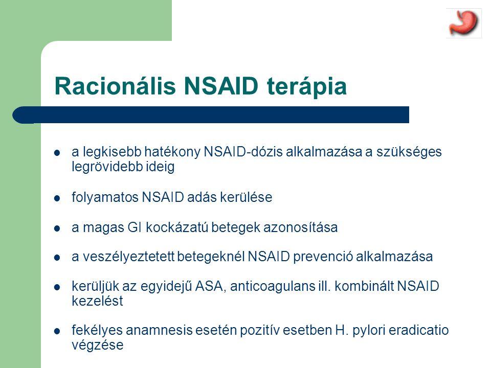Racionális NSAID terápia  a legkisebb hatékony NSAID-dózis alkalmazása a szükséges legrövidebb ideig  folyamatos NSAID adás kerülése  a magas GI kockázatú betegek azonosítása  a veszélyeztetett betegeknél NSAID prevenció alkalmazása  kerüljük az egyidejű ASA, anticoagulans ill.