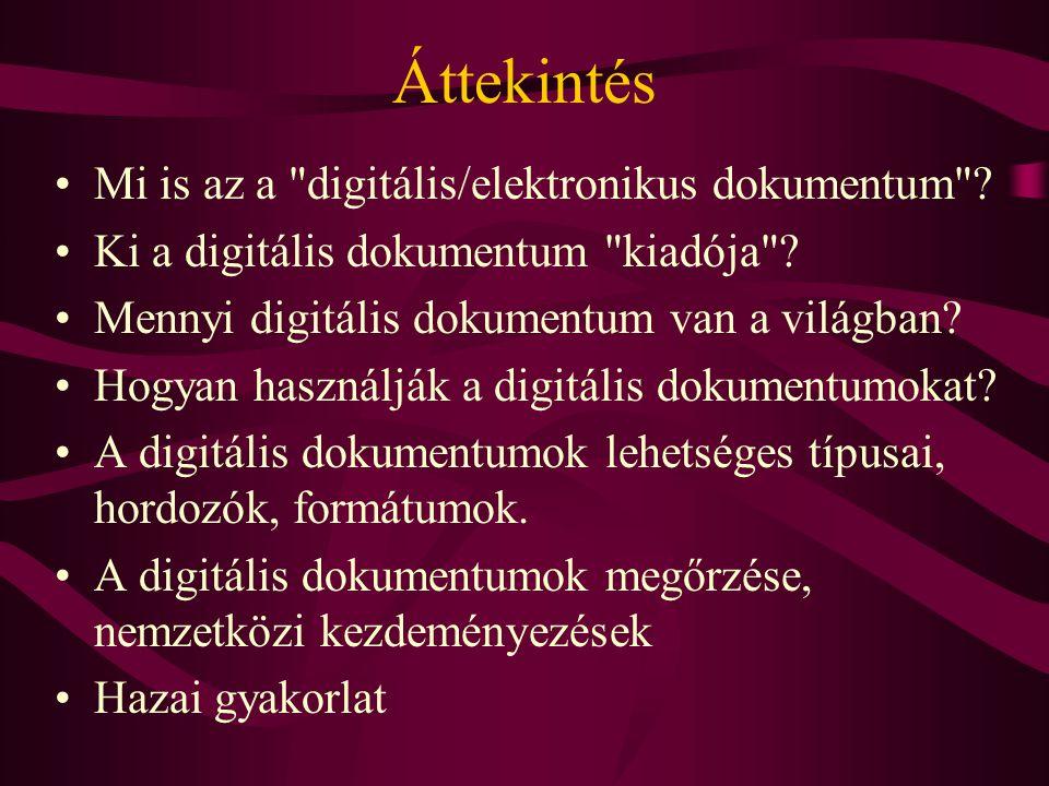 A digitális archiválás lehetőségei •Web archiválás (szelektív - teljes), (statikus - dinamikus) •Digitális kéziratok, dokumentumok - szerzők •Kiadói nyersanyagok - konverzió.