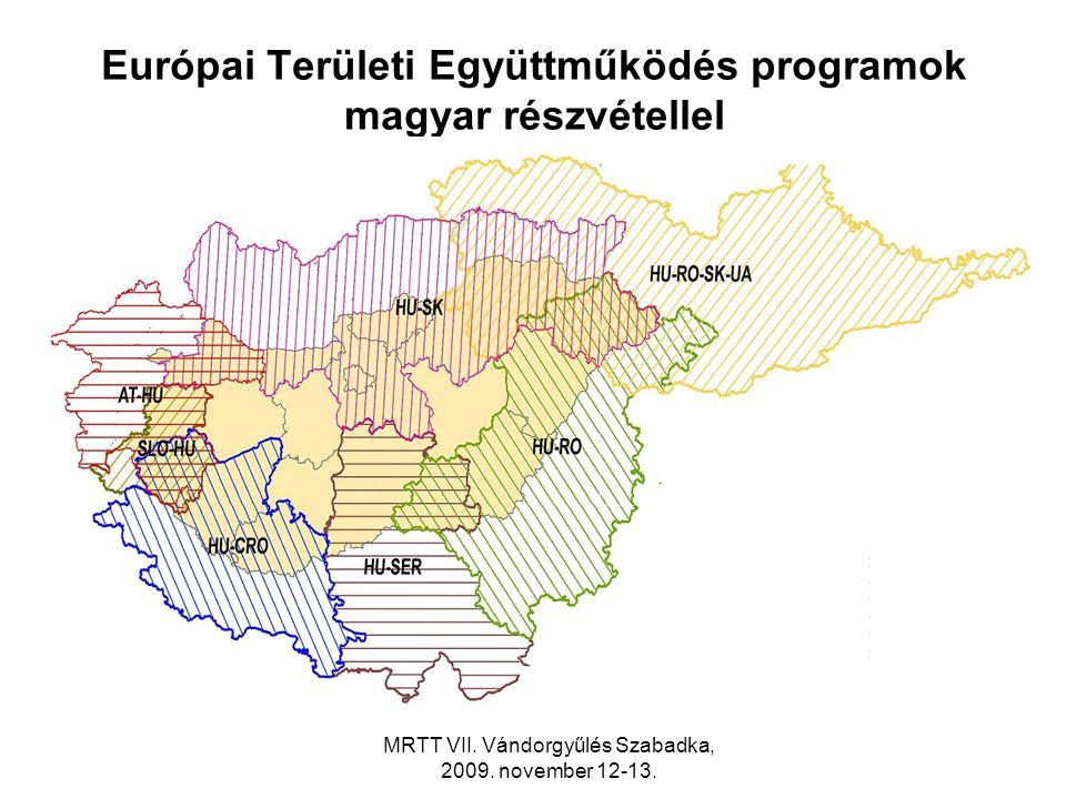 Európai Területi Együttműködés programok magyar részvétellel MRTT VII.