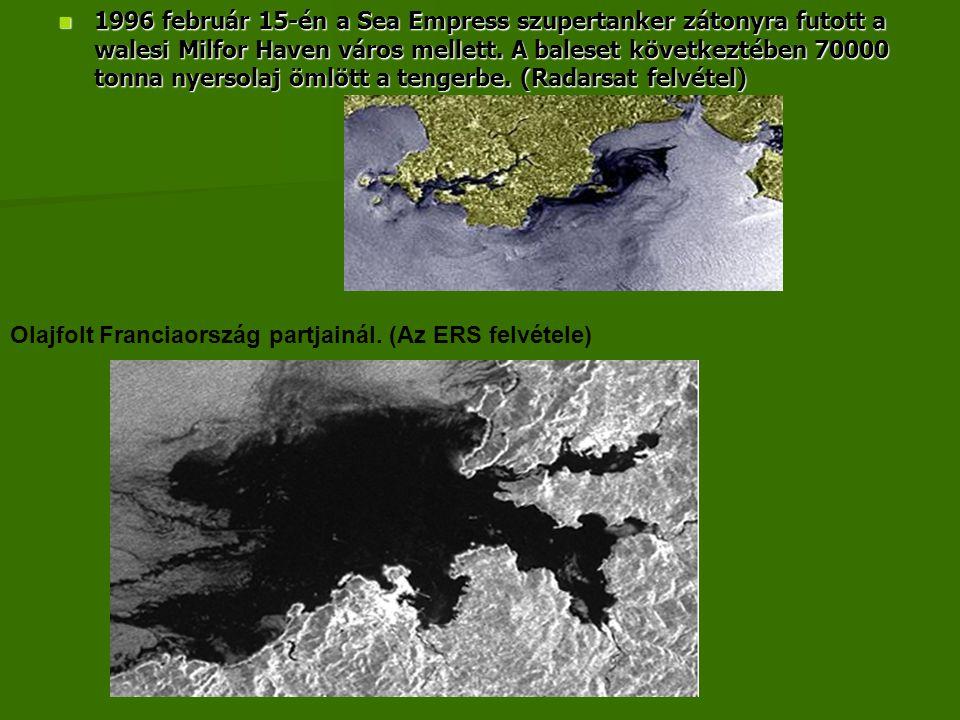  1996 február 15-én a Sea Empress szupertanker zátonyra futott a walesi Milfor Haven város mellett. A baleset következtében 70000 tonna nyersolaj öml