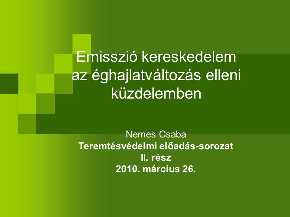 Környezetvédelem Különösen az elmúlt 200 évben az emberi tevékenység következtében környezetünk állapota rohamosan romlik értékelés globális léptékben emberi tevékenység – szennyezés, káros kibocsátások (Közös Jövőnk, Agenda 21, Johannesburg Summit, egyezmények stb.) helyi beavatkozások közvetlen szennyezés csökkenés nemzetközi beavatkozások nemzetközi jogi és közgazdasági eszközök Általános háttér: környezet- és klímavédelem