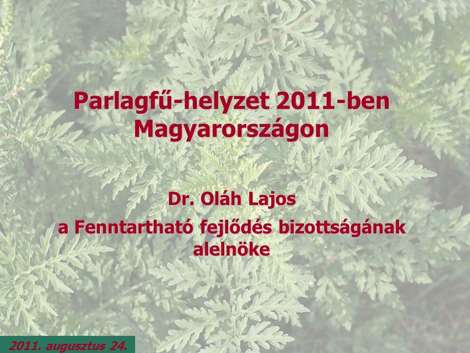 Parlagfű-helyzet 2011-ben Magyarországon Dr.
