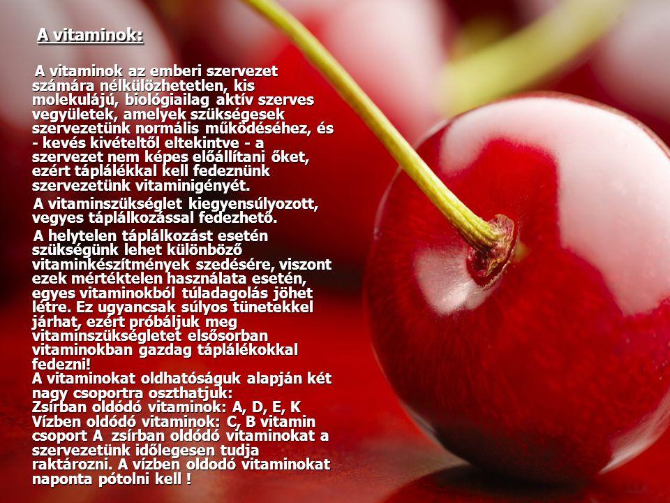A vitaminok: A vitaminok: A vitaminok az emberi szervezet számára nélkülözhetetlen, kis molekulájú, biológiailag aktív szerves vegyületek, amelyek szü