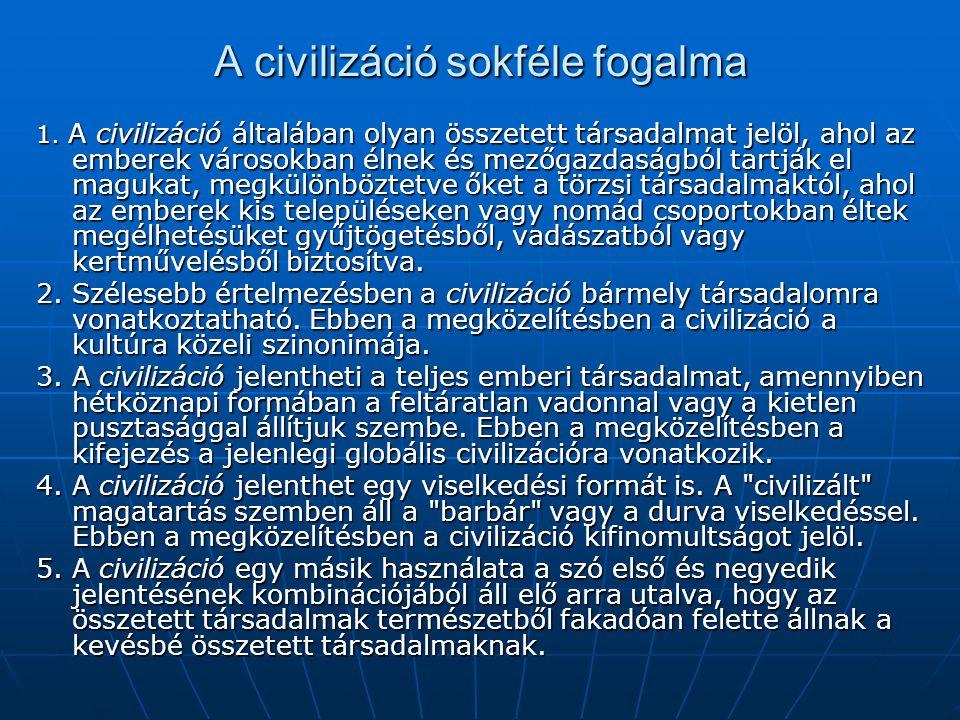 A civilizáció sokféle fogalma 1.