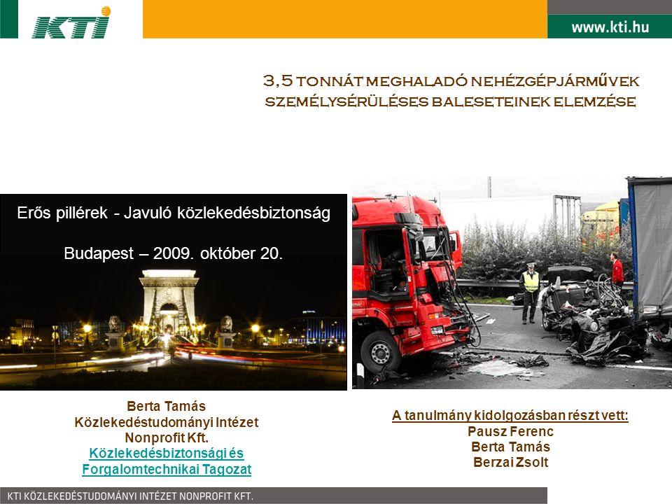 Közlekedésbiztonsági vonatkozások Sebesség szerepe : KTI vizsgálatai: 86.