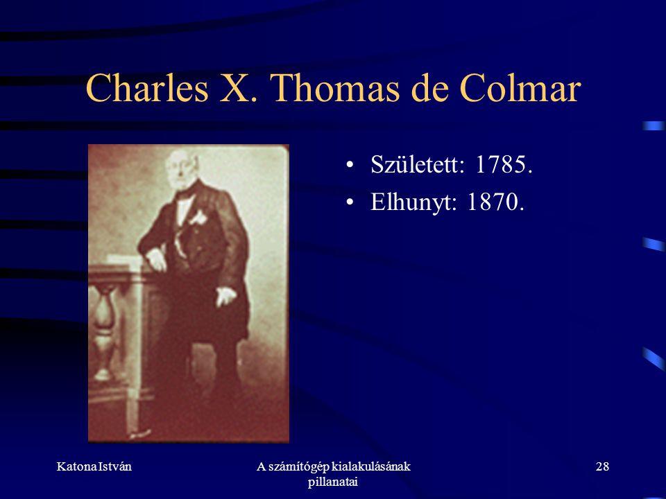 Katona IstvánA számítógép kialakulásának pillanatai 28 Charles X.
