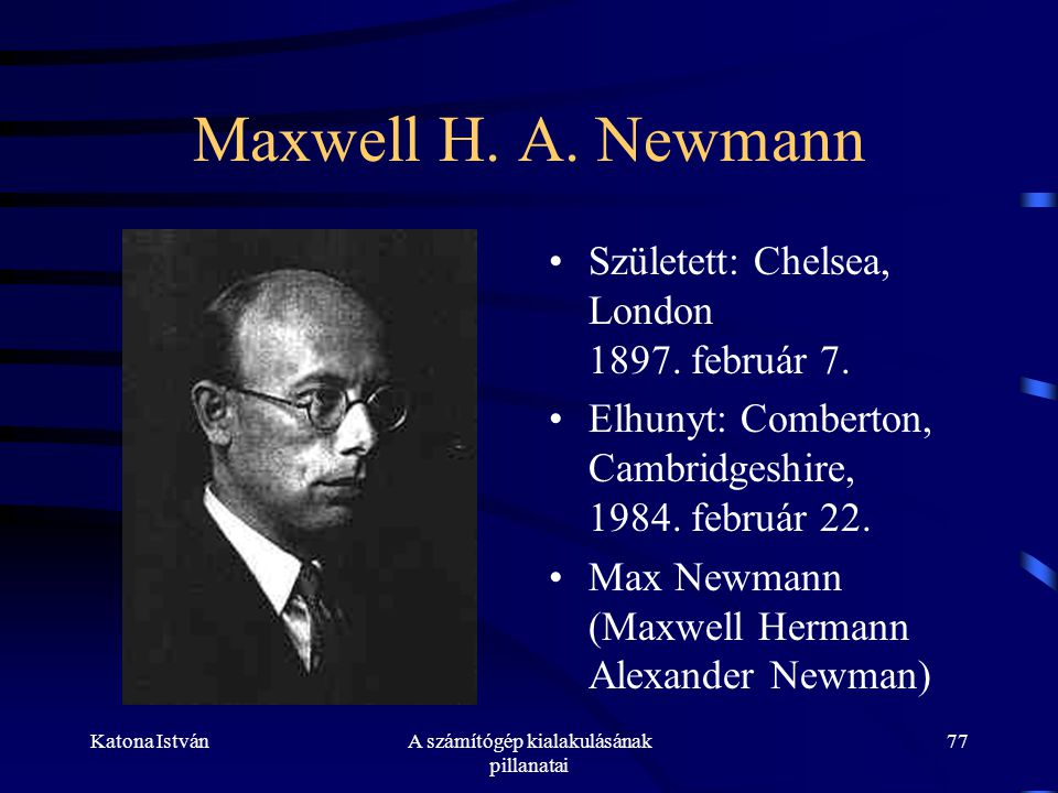 Katona IstvánA számítógép kialakulásának pillanatai 77 Maxwell H.