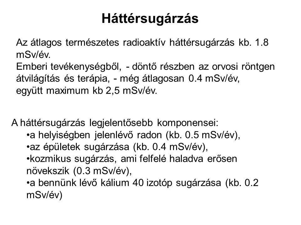1.Dózisegyenérték Jele: H Mértékegysége: Sv (Sievert) 1Sv=1J/kg H=DQN D: elnyelt dózis Q: sugárzás típusára jellemző faktor N: sugárzás körülményeire