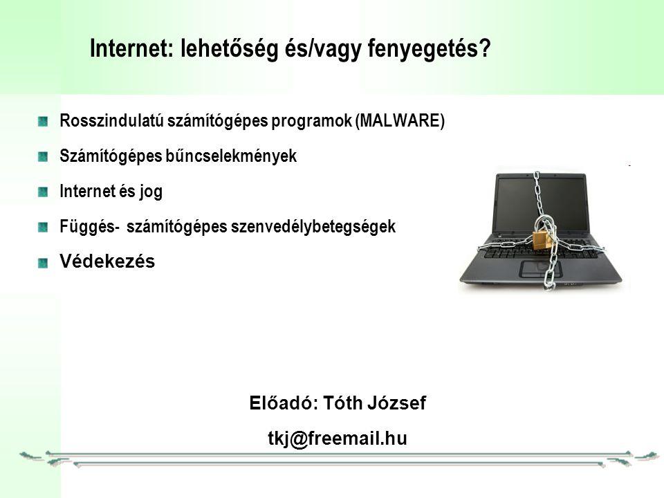 Internet: lehetőség és/vagy fenyegetés.