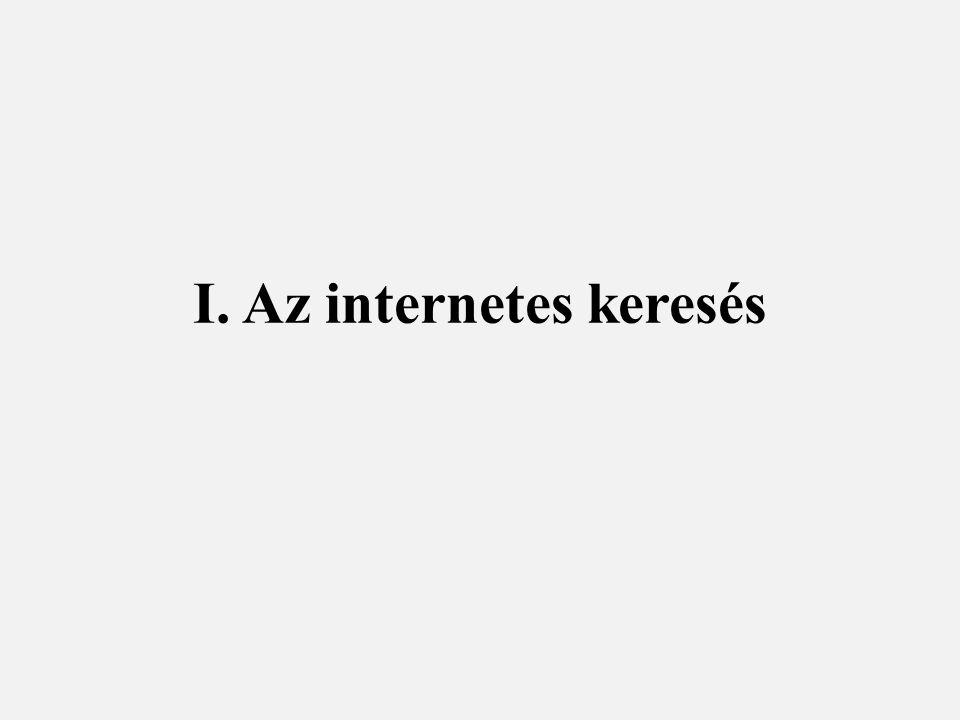 I. Az internetes keresés