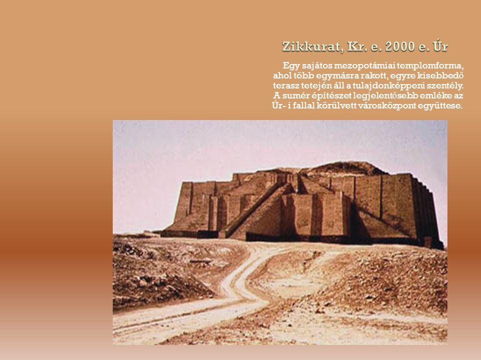 Egy sajátos mezopotámiai templomforma, ahol több egymásra rakott, egyre kisebbed ő terasz tetején áll a tulajdonképpeni szentély.