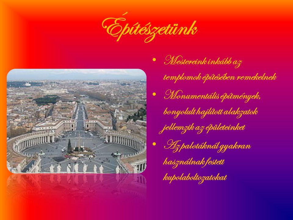 Építészetünk • Mestereink inkább az templomok építésében remekelnek • Monumentális építmények, bonyolult hajlított alakzatok jellemzik az épületeinket