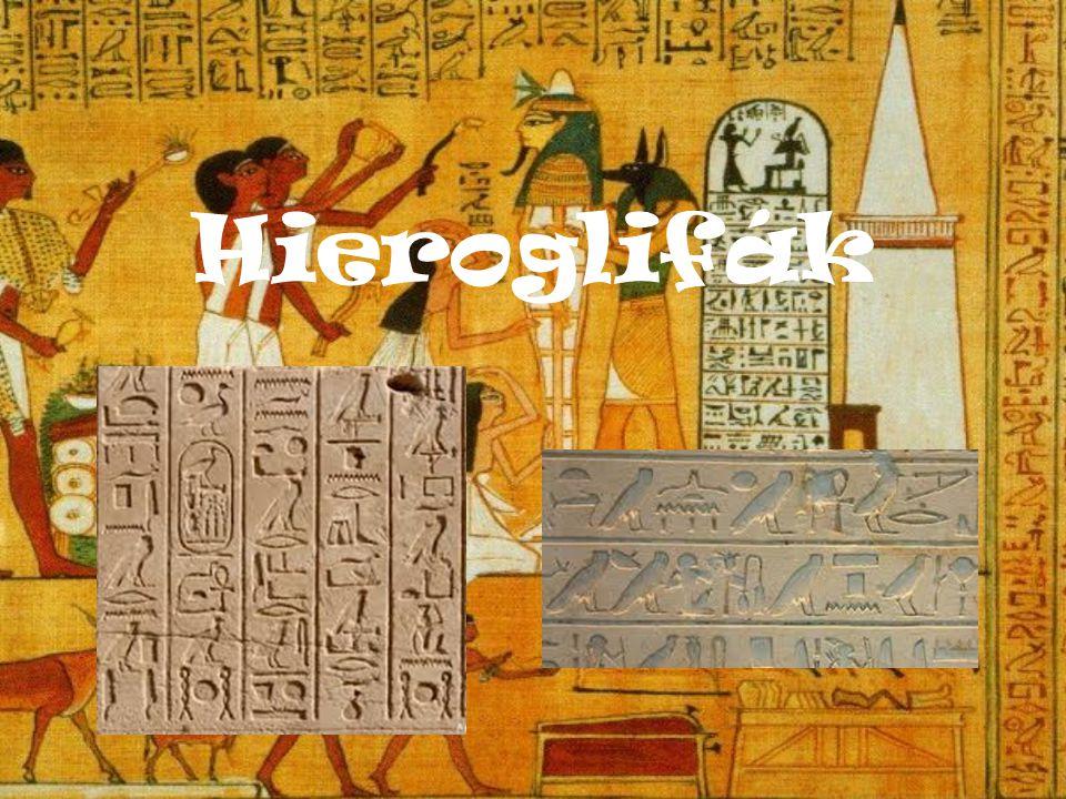 Az egyiptomi írás kialakulása  Nincsenek írásos emlékek.